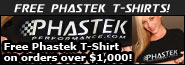 Free Phastek T-Shirt with special orders!