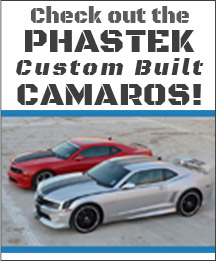 Check out the Phastek Custom Built Camaros!