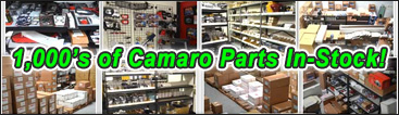 1000s of Camaro Parts In-Stock and Ready to Ship
